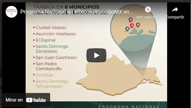 Programa Nacional de #ReconstrucciónMX en el Istmo de Tehuantepec