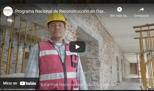 Programa Nacional de Reconstrucción en Oaxaca
