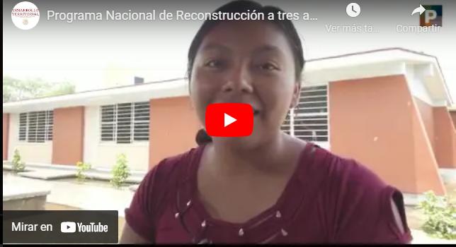 Programa Nacional de Reconstrucción a tres años de los sismos.
