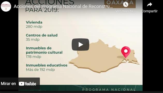 Acciones del Programa Nacional de Reconstrucción en #Juchitán #Oaxaca